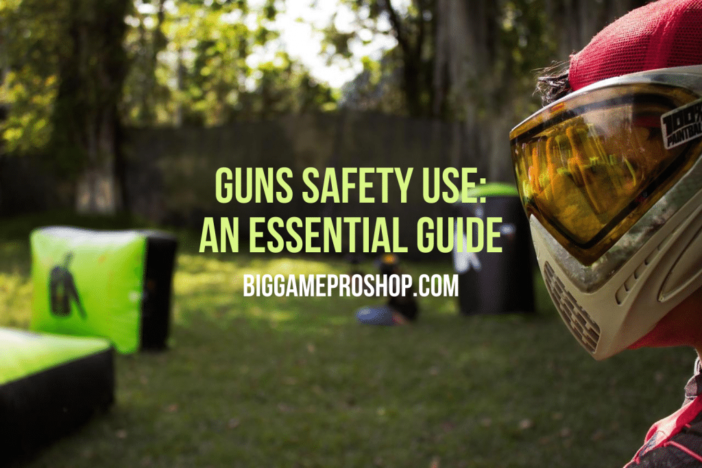 Guns Safety Use Guide