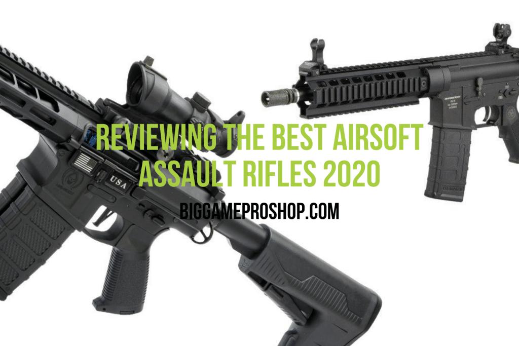 Best Airsoft Assault Rifle