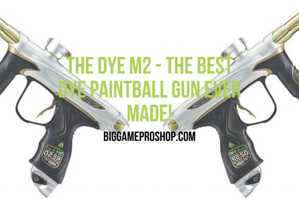 The Dye M2