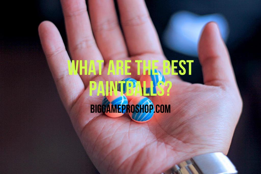 The Best Paintballs