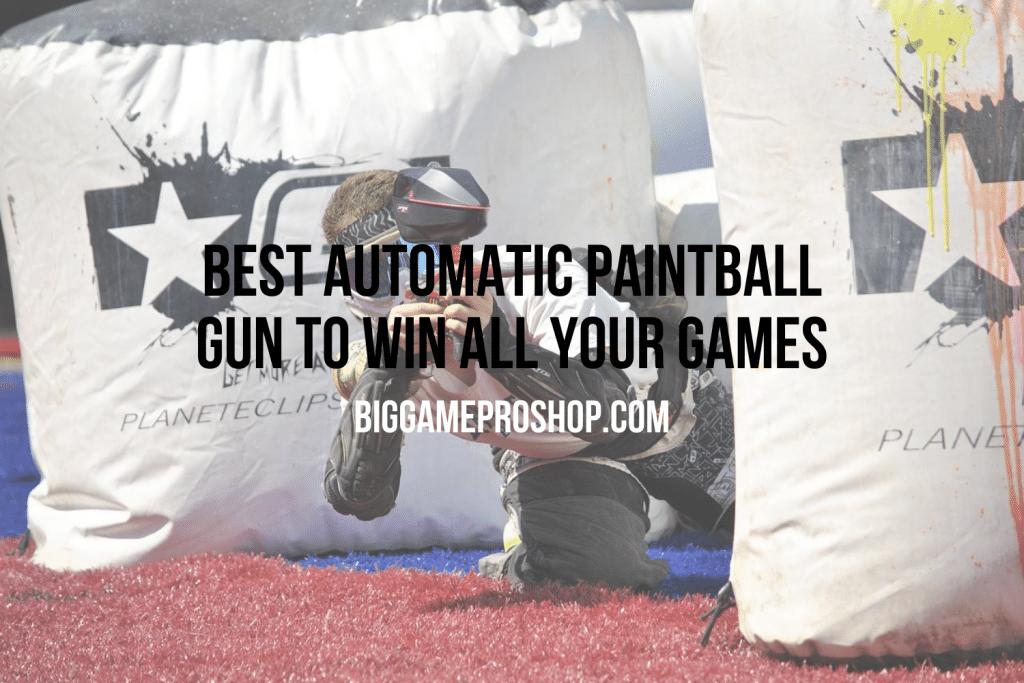 Best Automatic Paintball Gun