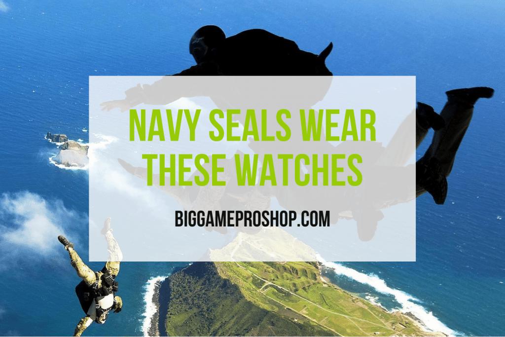 Navy Seals Wear These Watches