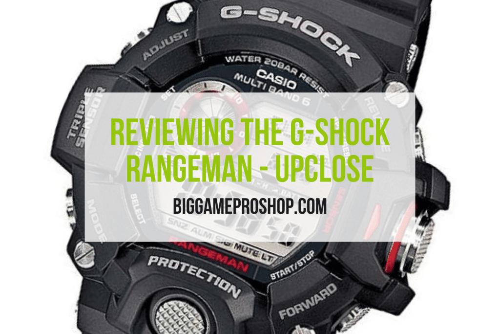 The G Shock Rangeman