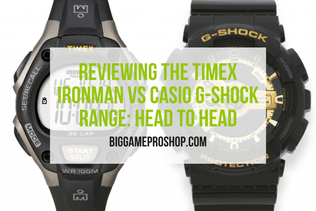 The Timex Ironman VS Casio G Shock Range Review